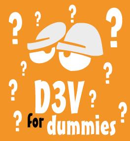 D3V for Dummies